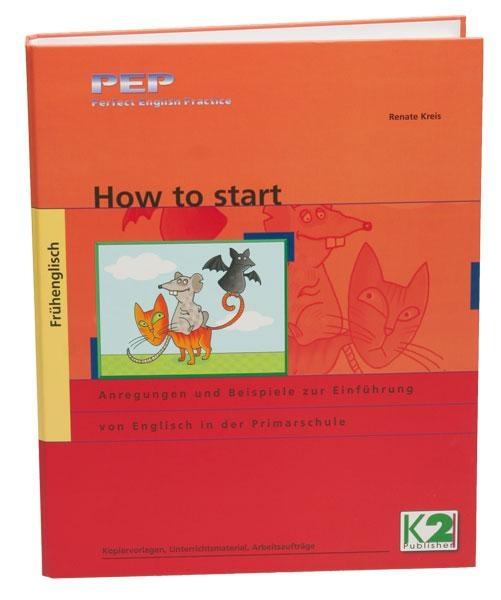 How to start -  Arbeitsmaterial, Frühenglisch