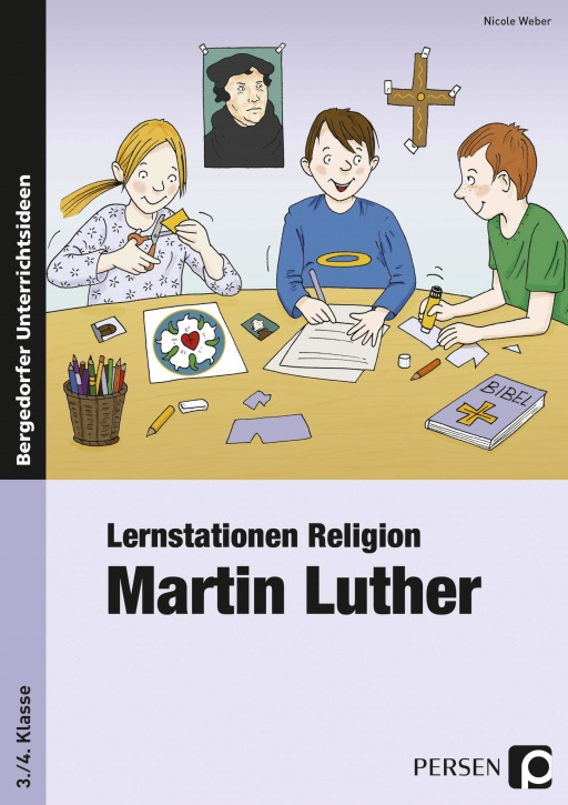 Lernstationen Religion: Martin Luther