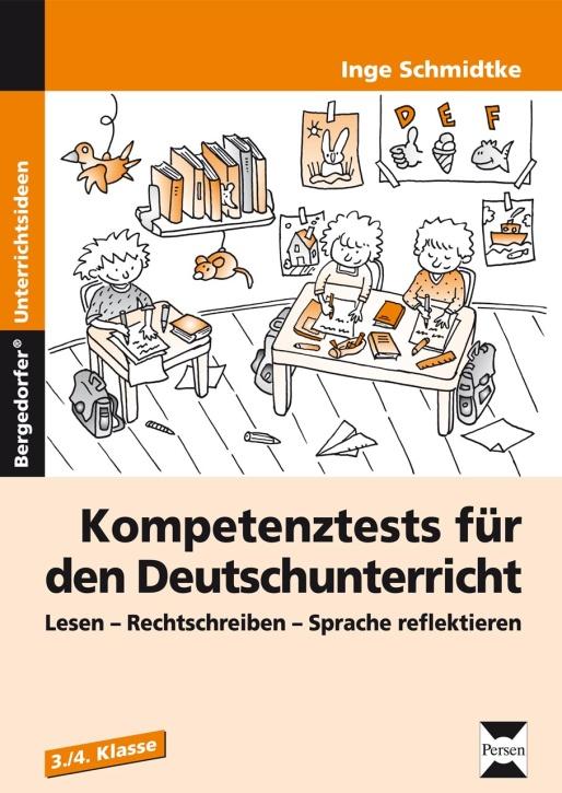 Kompetenztests - Deutschunterricht, 3./4. Klasse
