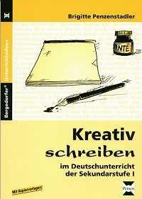 Kreativ schreiben im Deutschunterricht