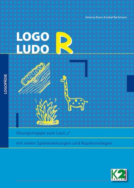 "LOGO Ludo R, Übungsmappe zum Laut ""r"""