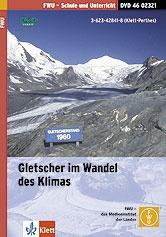 Didaktische DVD, Gletscher im Wandel des Klimas