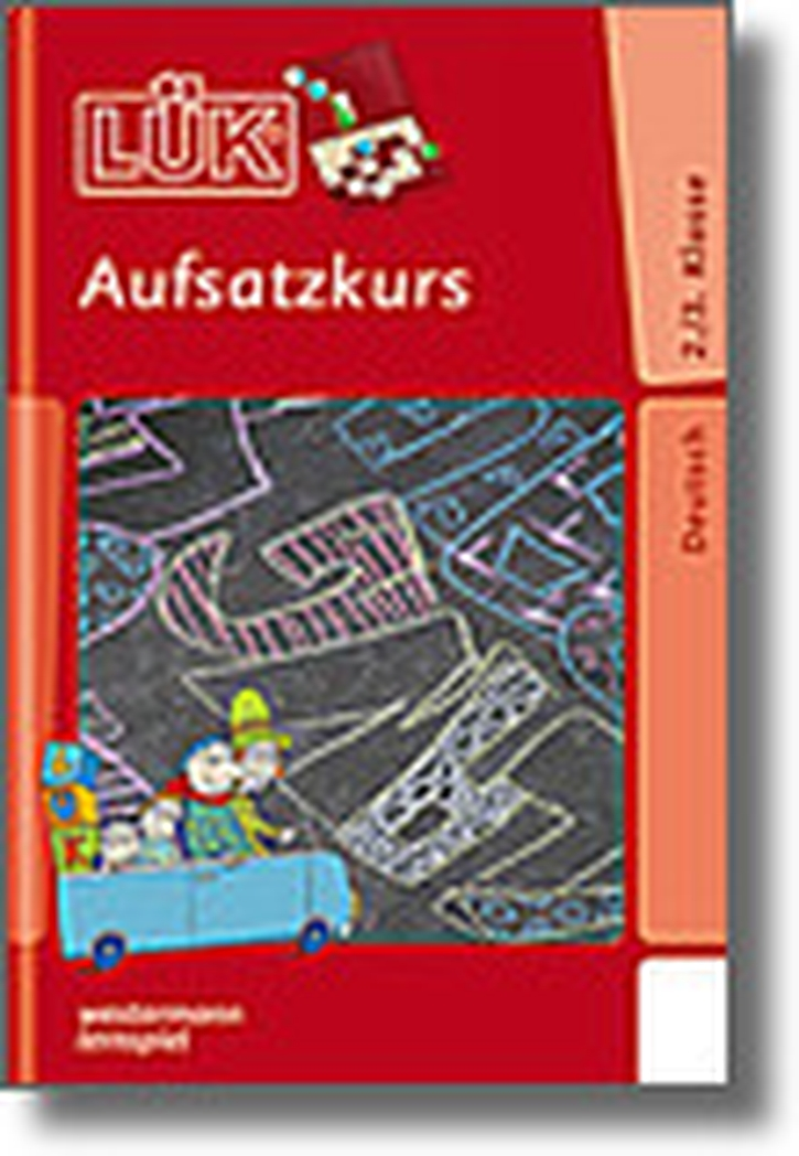Lük-Heft Aufsatzkurs 2. / 3. Klasse