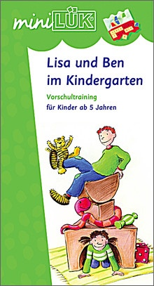 mini-Lük Heft Lisa und Ben im Kindergarten