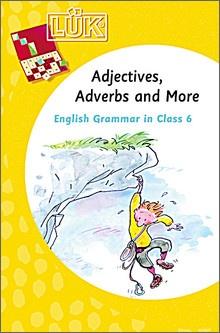 Lük-Heft English Grammar 3, Adjectives, Adverbs and More