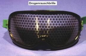 Drogenrauschbrille