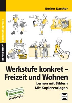 Werkstufe konkret - Freizeit und Wohnen