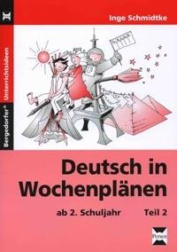 Deutsch in Wochenplänen II,