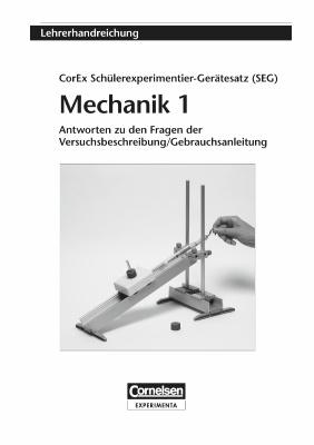 Lehrerhandreichung SEG Mechanik 1