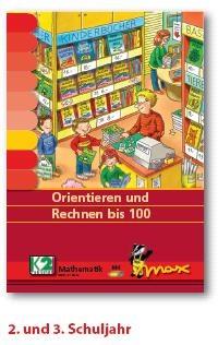 Max Lernkarten,  Orientieren und Rechnen bis 100