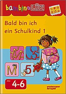bambinoLük-Heft Bald bin ich ein Schulkind 1
